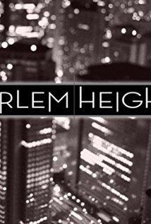 Harlem Heights 2009 poster