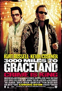 3000 Miles to Graceland (2001) cover