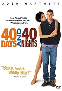 40 Days and 40 Nights (2002) cover