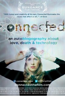 Connected: An Autoblogography About Love, Death & Technology 2011 poster