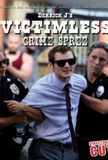 Derrick J's Victimless Crime Spree 2012 poster