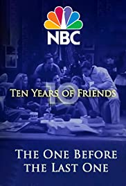 Friends: The One Before the Last One - Ten Years of Friends 2004 poster