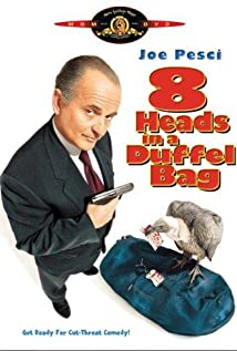 8 Heads in a Duffel Bag 1997 poster