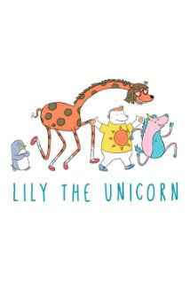 Lily the Unicorn (2015) cover