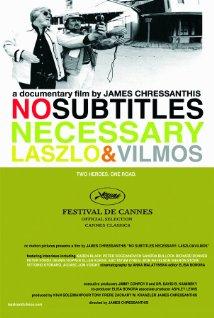 No Subtitles Necessary: Laszlo & Vilmos 2008 poster