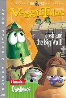 VeggieTales: Josh and the Big Wall! (1997) cover