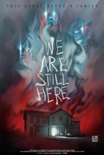 We Are Still Here 2015 poster