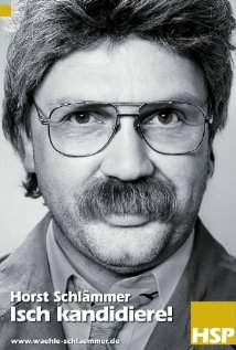 Horst Schlämmer - Isch kandidiere! (2009) cover