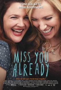 Miss You Already 2015 poster
