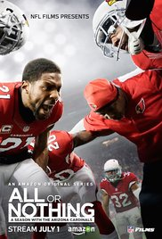All or Nothing: A Season with the Arizona Cardinals (2016) cover
