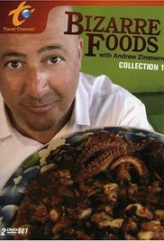 Bizarre Foods with Andrew Zimmern (2006) cover