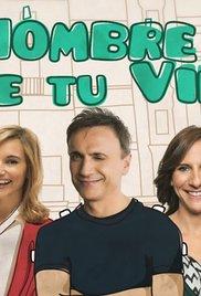 El hombre de tu vida (2016) cover