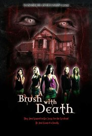 A Brush with Death 2007 poster