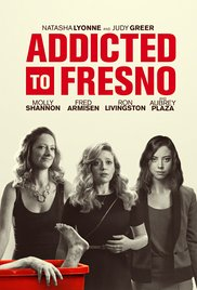 Addicted to Fresno (2015) cover