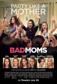 Bad Moms (2016) cover