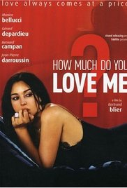 Combien tu m'aimes? (2005) cover