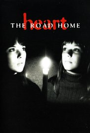 Heart: The Road Home 1995 poster
