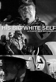 His Big White Self (2006) cover