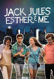 Jack, Jules, Esther & Me 2013 poster