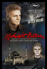 Midnight Return: The Story of Billy Hayes and Turkey (2016) cover