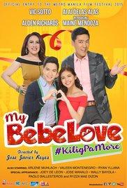 My Bebe Love: #KiligPaMore (2015) cover