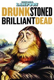 National Lampoon: Drunk Stoned Brilliant Dead 2015 poster