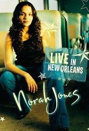 Norah Jones: Live in New Orleans 2003 poster