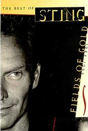 The Best of Sting: Fields of Gold 1984-1994 1994 poster