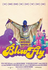 The Weird World of Blowfly 2010 poster