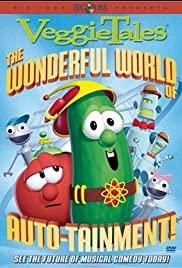 VeggieTales: The Wonderful World of Autotainment 2003 poster