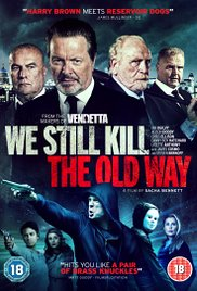 We Still Kill the Old Way (2014) cover