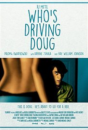 Who's Driving Doug 2016 poster