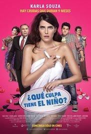 ¿Qué Culpa Tiene el Niño? (2016) cover