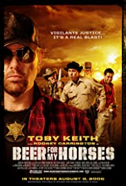 Beer for My Horses 2008 poster