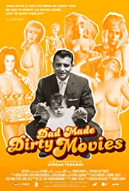 Dad Made Dirty Movies 2012 poster