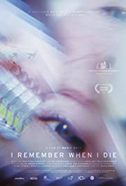 I Remember When I Die 2015 poster
