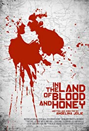 In the Land of Blood and Honey (2011) cover