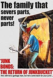 Junk Bonds: The Return of Junkbucket (2013) cover