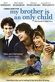 Mio fratello è figlio unico (2007) cover