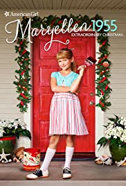 An American Girl Story - Maryellen 1955: Extraordinary Christmas 2016 poster
