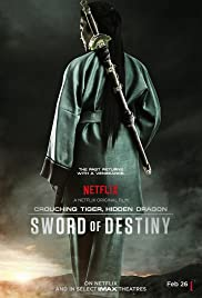 Crouching Tiger, Hidden Dragon: Sword of Destiny (2016) cover