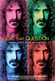 Eat That Question: Frank Zappa in His Own Words (2016) cover