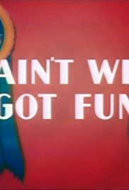 Ain't We Got Fun (1937) cover