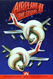 Airplane II: The Sequel 1982 poster