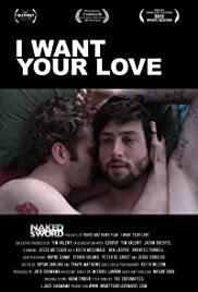 I Want Your Love (2012) cover