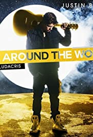 Justin Bieber: All Around the World (2013) cover