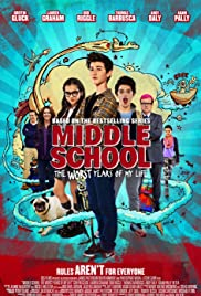 Middle School: The Worst Years of My Life (2016) cover