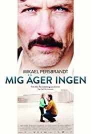 Mig äger ingen (2013) cover