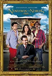 Nosotros los Nobles (2013) cover