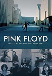 Pink Floyd: The Story of Wish You Were Here (2012) cover